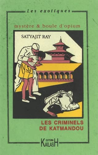 Les criminels de Katmandou (9782909052984) by Satyajit Ray