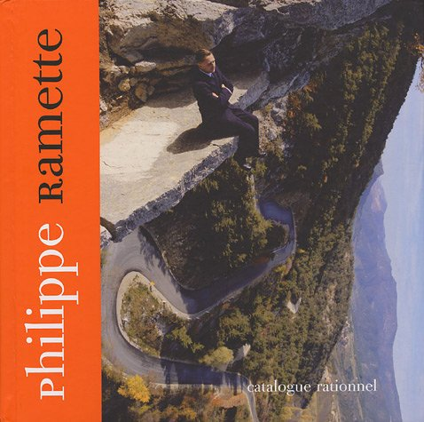 Philippe Ramette : Catalogue rationnel: Christian Bernard, Jean-Yves