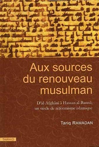 9782909087979: Aux Sources du renouveau musulman