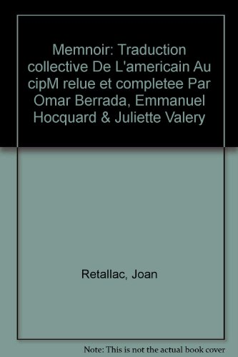 Memnoir: Traduction collective De L'americain Au cipM relue et completee Par Omar Berrada, ...