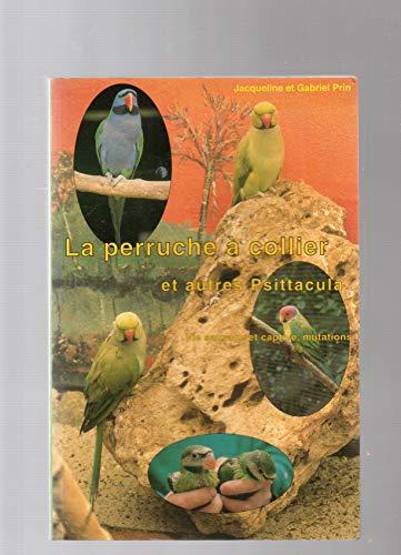 9782909136134: La perruche à collier et autres Psittacula
