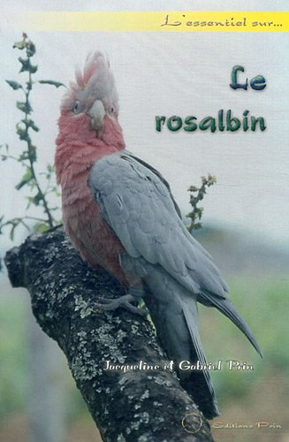 9782909136301: Le rosalbin