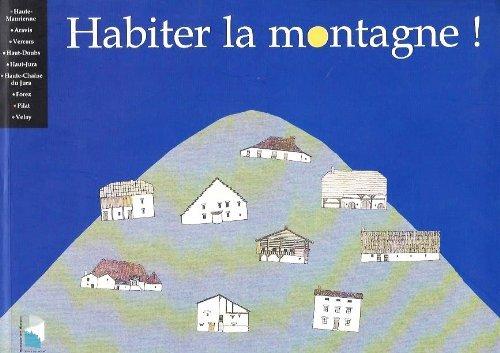 9782909171111: HABITER LA MONTAGNE !