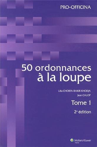 9782909179735: 50 ordonnances à la loupe : 2 volumes