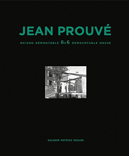 9782909187082: Jean Prouvé: Maison Démontable 6x6 Demountable House