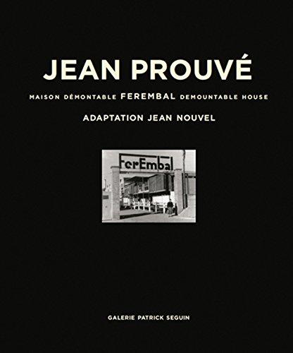 Jean Prouvé: Ferembal Demountable House: Catherine Coley