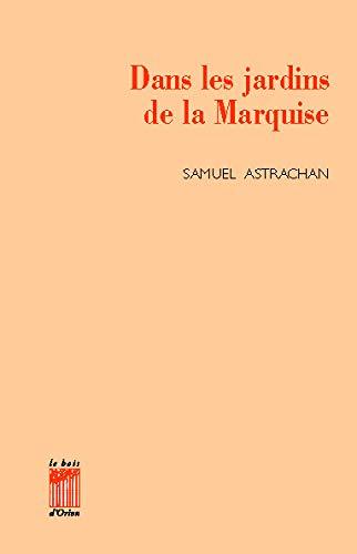 Dans Les Jardins De La Marquise: Astrachan, Samuel
