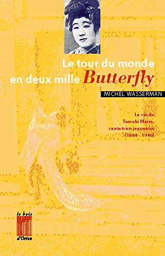 9782909201306: Le tour du monde en deux mille Butterfly (French Edition)