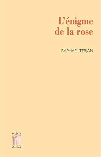 9782909201436: l'enigme de la rose