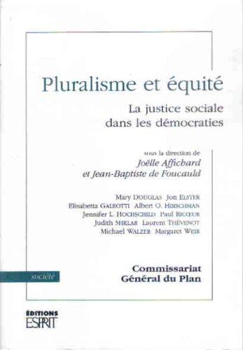 9782909210155: Pluralisme et équité : La Justice sociale dans les démocraties