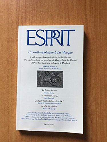 9782909210315: Esprit, N° 311, Janvier 2005 : Un anthropologue à La Mecque