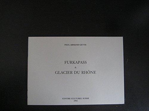 9782909230030: Furkapass et glacier du Rhône