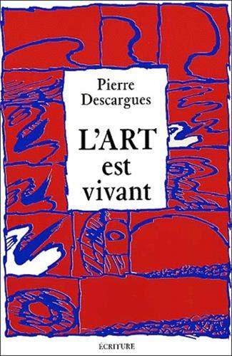 9782909240435: L'art est vivant (French Edition)