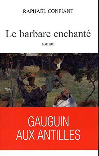 9782909240541: Le Barbare enchanté