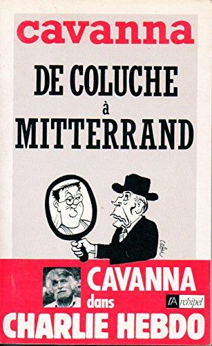 9782909241333: De Coluche à Mitterrand