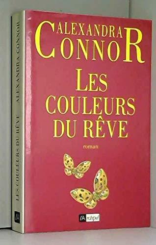 9782909241739: Les couleurs du rêve (Ecr.Com.Lit.Fic)