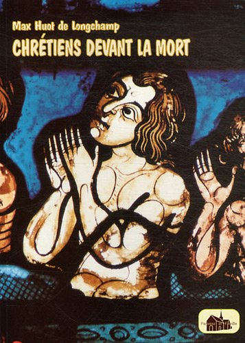 9782909271040: Chr�tien Devant la Mort