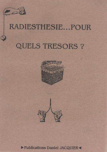 Radiesthà sie, pour quels trà sors: Daniel Jacquier