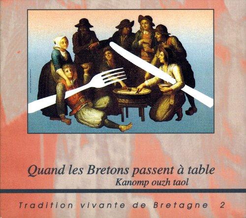 9782909275345: Quand les Bretons passent à table: Manières de boire et de manger en Bretagne, 19e-20e siècles (French Edition)