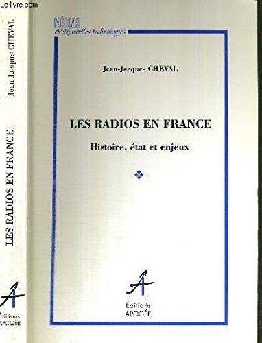 9782909275758: Les radios en France: Histoire, état et enjeux (Collection Médias et nouvelles technologies) (French Edition)