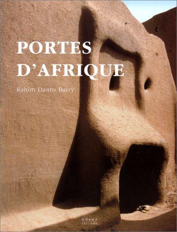 Portes d'Afrique (French Edition): Rahim Danto Barry