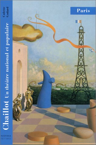 9782909283357: Chaillot, un théâtre national et populaire