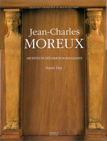 9782909283449: Jean-Charles Moreux: Architecte-décorateur-paysagiste