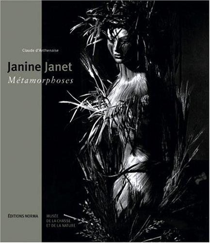 9782909283791: Janine Janet : Métamorphoses