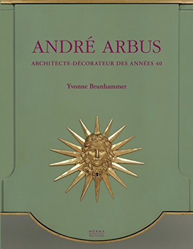 9782909283845: Andre Arbus: Architecte-decorateur des annees 40