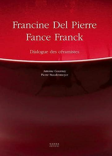 9782909283890: Francine Del Pierre et Fance Franck (French Edition)