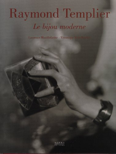 9782909283920: Raymond Templier: Le bijou moderne