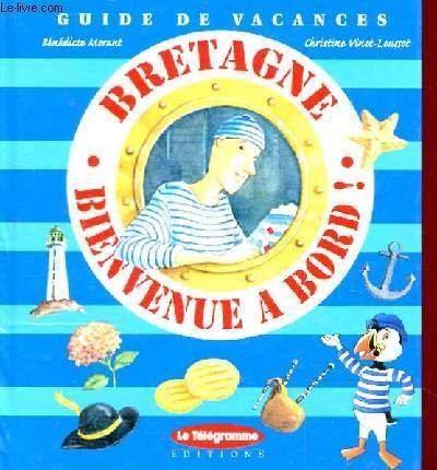 Bretagne bienvenue a bord(accompagne d'un sac a: Loussot-Vinet