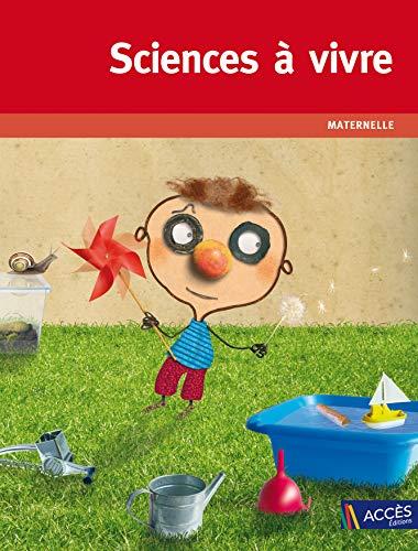 9782909295077: Sciences à vivre, maternelle