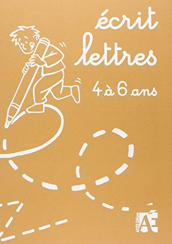 9782909295848: Écrit lettres 4 à 6 ans