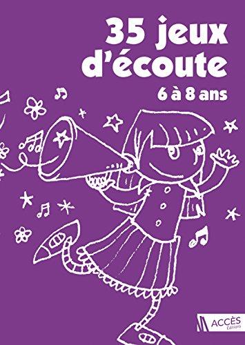 9782909295916: 35 jeux d'écoute : Pour développer l'attention des enfants de 6 à 8 ans (2CD audio)