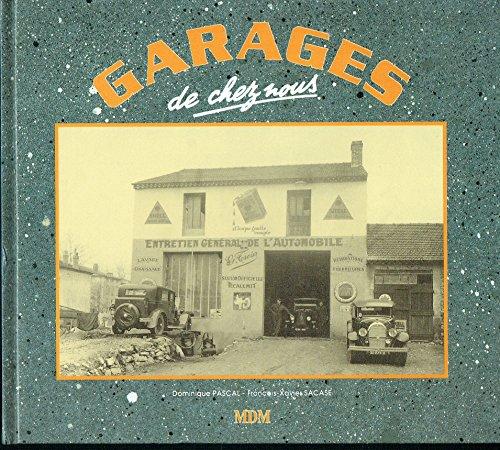 9782909313092: Garages de chez nous (French Edition)