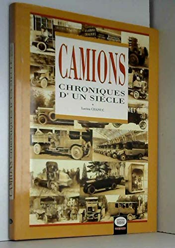9782909313115: Camions: Chroniques d'un siecle (French Edition)