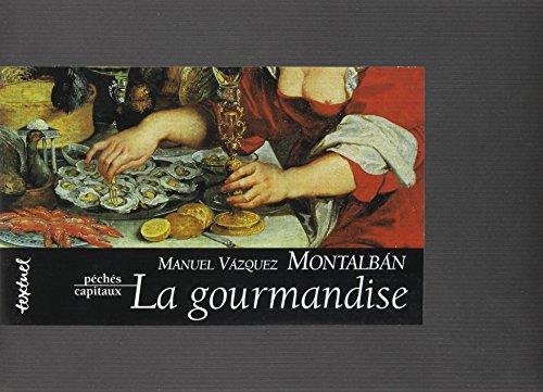 9782909317137: La gourmandise