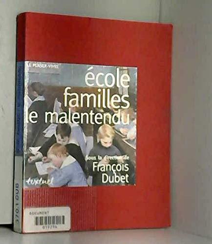 9782909317298: Ecole, familles: Le malentendu (Le penser-vivre) (French Edition)