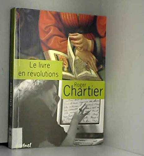 Le livre en révolutions: Entretiens avec Jean Lebrun (French Edition) (290931734X) by Roger Chartier