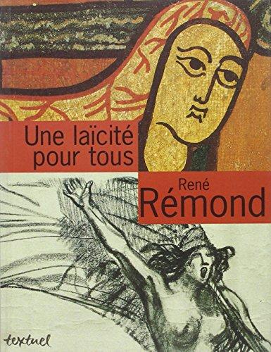Une laicite pour tous (French Edition): Remond, Rene