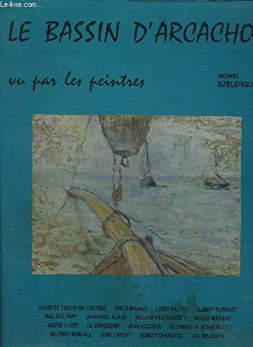 9782909339030: Le Bassin d'Arcachon vu par les peintres.
