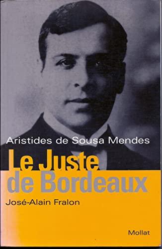 9782909351421: Aristides de Sousa Mendes Le juste de Bordeaux