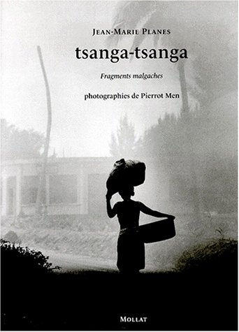 9782909351537: Tsanga-Tsanga: Fragments malgaches