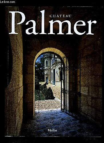 Chateau Palmer: Labruyere, Aurelie {Texte}