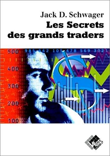 9782909356068: Les secrets des grands traders: «Futures» actions, options, devises, obligations