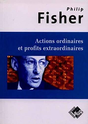 9782909356174: Actions ordinaires et profits extraordinaires