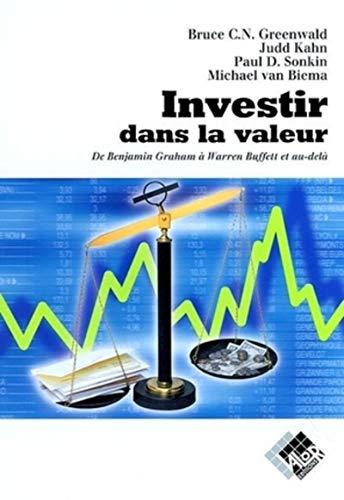 Investir dans la valeur : De Benjamin Graham à Warren Buffett et au-delà: Collectif