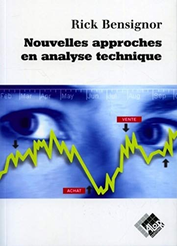 Nouvelles approches en analyse technique (French Edition): Collectif