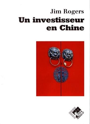 9782909356778: Un investisseur en Chine